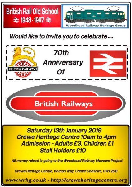 70th Anniversary of British Railways. Saturday 13th January 2018. Crewe Heritage Centre, 10am-4pm. Adults £3, Children £1